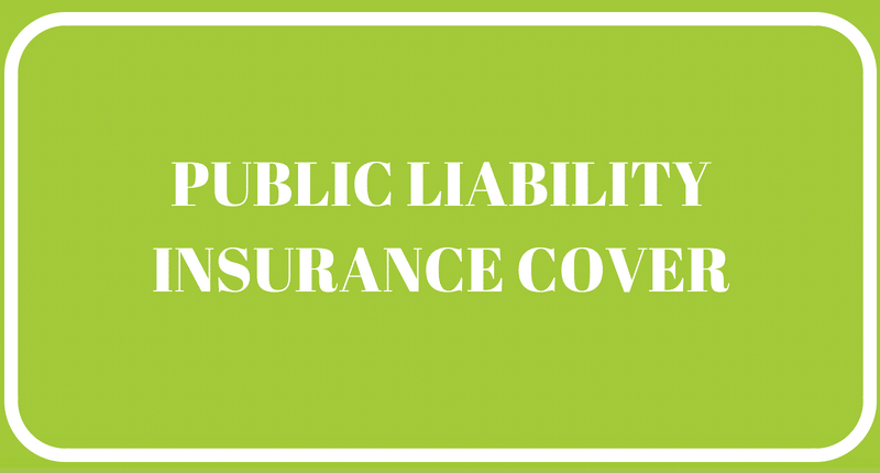 We have full Public Liability insurance cover